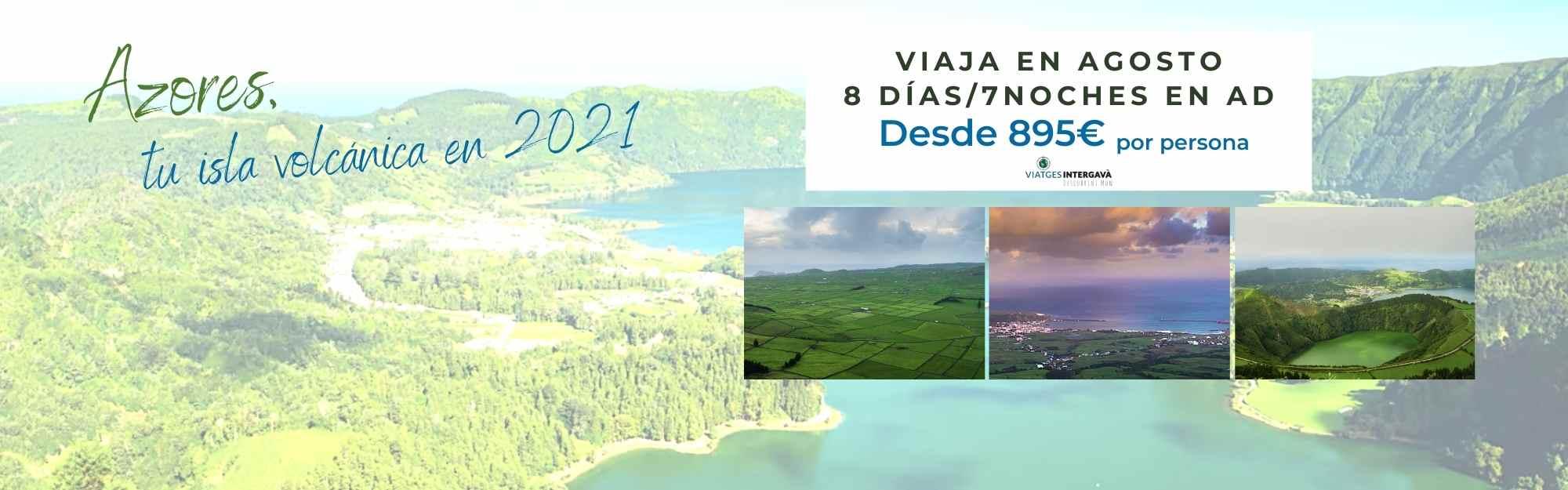 Azores, isla volcánica, tus vacaciones en 2021